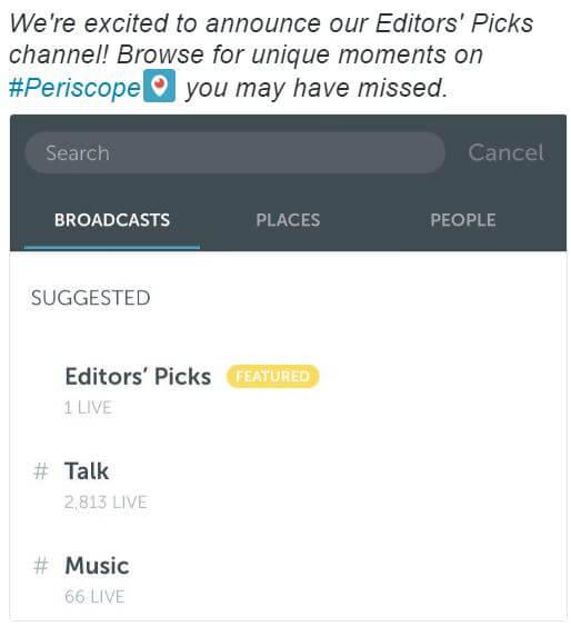 Periscope editor's picks feature