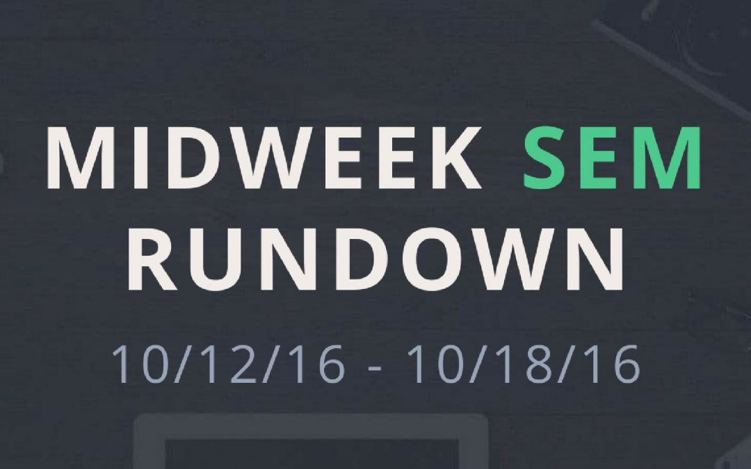 Midweek SEM Rundown (10/12/16 – 10/18/16)